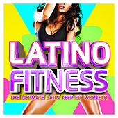 Latino Fitness 2017 - The Ultimate Latin Keep Fit Workout (Merengue, Latin Dance, Kuduro, Reggaeton Fitness & Work Out) de Various Artists