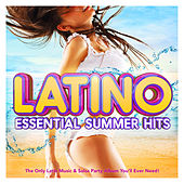 Latino 2017 - Essential Summer Hits - The Only Latin Music & Salsa Party Album You'll Ever Need (Merengue, Latin Dance, Kuduro, Reggaeton Fitness & Workout) by Various Artists