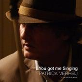 You Got Me Singing (Live) by Patrick Verheij