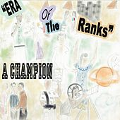 Era of the Ranks by Champion