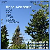 The T-D-R-Co Sound: Cool and West Coast Cruising Collection di Various Artists