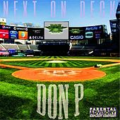 Next on Deck von Don P