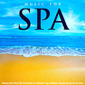 Music for Spa: Relaxing Guitar Music With Ocean Waves for Relaxation, Yoga, Meditation, Massage Therapy and Spa Music by S.P.A