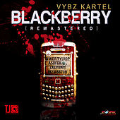 Blackberry (Remastered) - Single by VYBZ Kartel