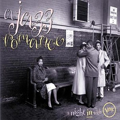 Jazz Romance: A Night In With Verve by Various Artists