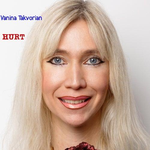 Hurt by Vanina Takvorian