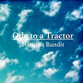 Ode to a Tractor by Nature's Bandit