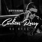 El Cell by Carlitos Rossy