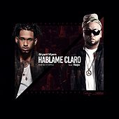 Hablame Claro by Bryant Myers