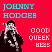Good Queen Bess by Johnny Hodges