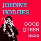 Good Queen Bess von Johnny Hodges