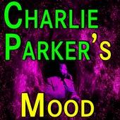 Charlie Parker Parker's Mood by Charlie Parker