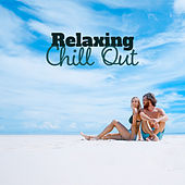 Relaxing Chill Out – Soft Vibes, Peaceful Waves, Beach Chill, Relaxation, Lounge Summer, Bar Chill Out by Top 40