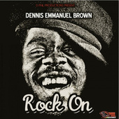 Rock On de Dennis Brown