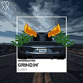 Grindin by HowBoutNo