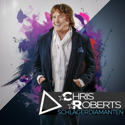 Chris Roberts - Schlagerdiamanten von Chris Roberts