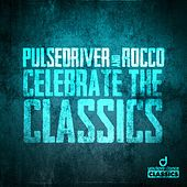 Celebrate the Classics by Pulsedriver
