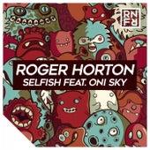 Selfish by Roger Horton
