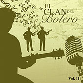El Clan del Bolero (Vol. 11) by Various Artists
