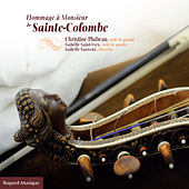 Hommage à Monsieur de Sainte-Colombe de Various Artists