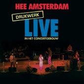 Hee Amsterdam - Drukwerk Live In Het Concertgebouw de Drukwerk