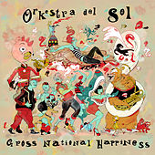 Gross National Happiness by Orkestra del Sol