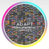 Global Underground: Adapt/Unmixed by Various Artists