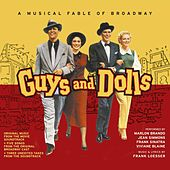 Guys and Dolls. A Musical Fable of Broadway by Frank Loesser