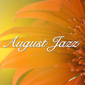 August Jazz by Various Artists