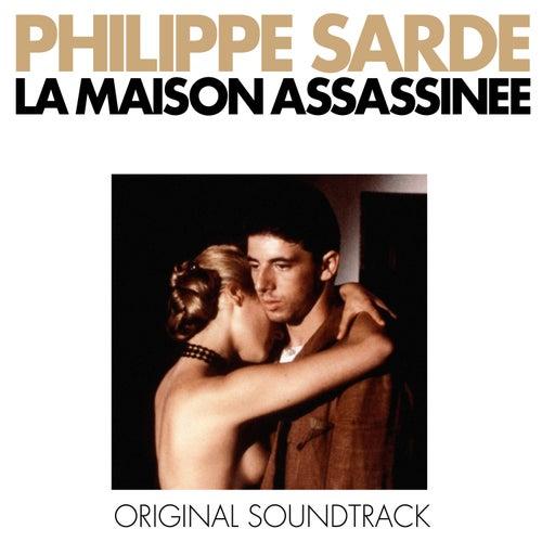 La maison assassinée (Bande originale du film) by Philippe Sarde