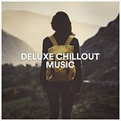 Deluxe Chillout Music by Various Artists