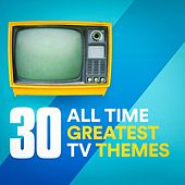 30 All Time Greatest TV Themes de Various Artists