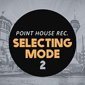 Selecting Mode 2 by Various Artists