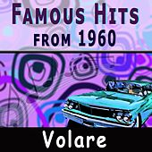 Famous Hits from 1960 by Various Artists
