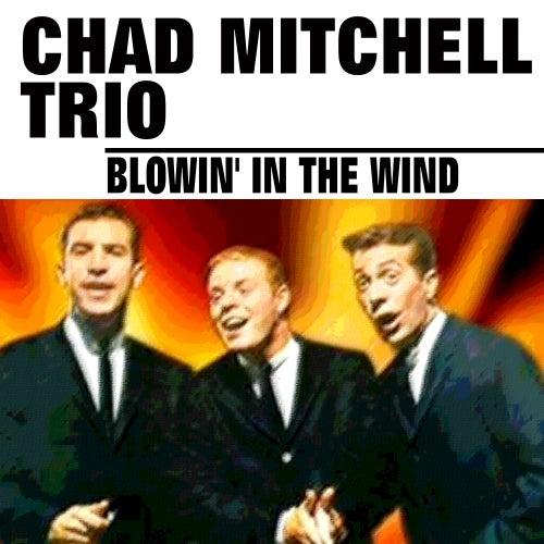 Blowin' in the Wind de The Chad Mitchell Trio