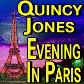 Quincy Jones Evening In Paris de Quincy Jones
