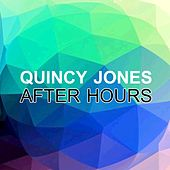 After hours de Quincy Jones