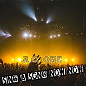 Sing a Song Now Now by Ac One