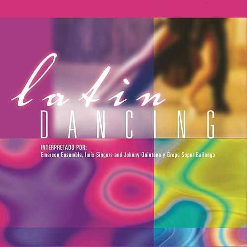 Latin Dancing by Various Artists