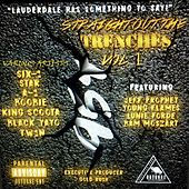 Straight out the Trenches, Vol. 1 von Various Artists
