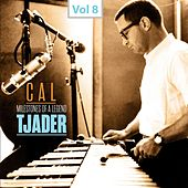 Milestones of a Legend - Cal Tjader, Vol. 8 by Cal Tjader