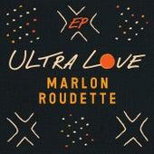 Ultra Love (EP) von Marlon Roudette