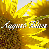 August Blues by Various Artists