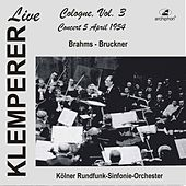 Klemperer Live: Cologne, Vol. 3 — Concert 5 April 1954 (Historical Recordings) by Various Artists