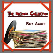 The Records Collection by Roy Acuff