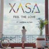 Feel the Love (feat. Sabrina Altan) by Xasa