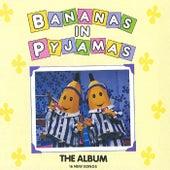 The Album de Bananas In Pyjamas