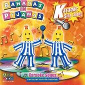 Karaoke Songs by Bananas In Pyjamas