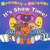 It's Show Time! by Bananas In Pyjamas