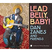 Lead Belly, Baby! de Dan Zanes